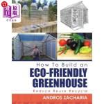 【中商海外直订】How to Build an Eco-Friendly Greenhouse: Reduce Reu