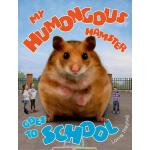 【预订】My Humongous Hamster Goes to School