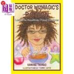 【中商海外直订】Doctor Wizmagic's Potion: Leads to Healthier Food C
