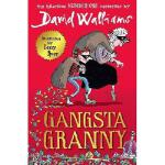 Gangsta Granny. David Walliams 英文原版 大卫・少年幽默小说系列:了不起的大盗奶奶
