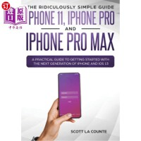【中商海外直订】The Ridiculously Simple Guide to iPhone 11, iPhone