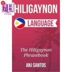 【中商海外直订】Hiligaynon Language: The Hligaynon Phrasebook