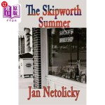 【中商海外直订】The Skipworth Summer