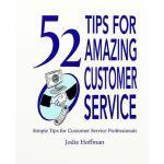 【预订】52 Tips for Amazing Customer Service