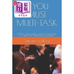【中商海外直订】If You Must Multi-Task: Strategic Management for Pr