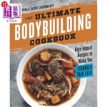 【中商海外直订】The Ultimate Bodybuilding Cookbook: High-Impact Rec