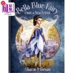 【中商海外直订】Bella Blue Fairy Finds a New Friend