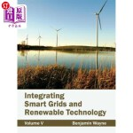 【中商海外直订】Integrating Smart Grids and Renewable Technology: V