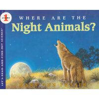 Where Are the Night Animals? (Let's Read and Find Out) 自然科学
