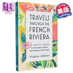 【中商原版】穿越法国蓝色海岸 英文原版 Travels Through the French Riviera 特色旅行