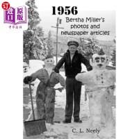 【中商海外直订】1956: Bertha Miller's photos and newspaper articles