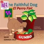 【中商海外直订】The Faithful Dog/El Perro Fiel