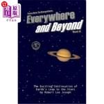 【中商海外直订】Everywhere And Beyond: Sequel to From Here To Every