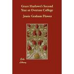 【预订】Grace Harlowe's Second Year at Overton College