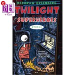 【中商海外直订】Twilight of the Superheroes: Stories