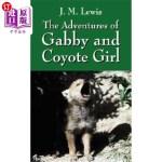 【中商海外直订】The Adventures of Gabby and Coyote Girl