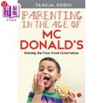 【中商海外直订】Parenting in the Age of McDonald's