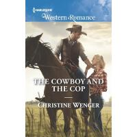 The Cowboy And The Cop (Mills & Boon Western Romance) (Gold