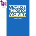 【中商海外直订】A Market Theory of Money