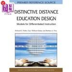 【中商海外直订】Distinctive Distance Education Design: Models for D