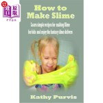 【中商海外直订】How to make Slime: Learn simple recipes for making