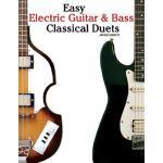 【预订】Easy Electric Guitar & Bass Classical Duets Featuring M