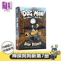神探狗狗7 狗狗侦探 英文原版 Dog Man #7 For Whom the Ball Rolls 精装全彩 儿童漫