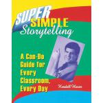 【预订】Super Simple Storytelling: A Can-Do Guide for Every Cla