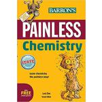 【预订】Painless Chemistry 9781438007717