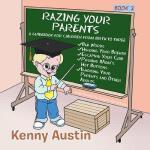 【预订】Razing Your Parents: A Guidebook for Children from Birt