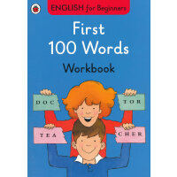 English for Beginners:First 100 Words workbook初学者的100个英语词汇练