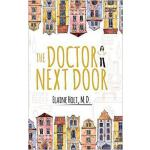 【预订】The Doctor Next Door 9781633935785