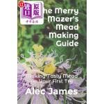 【中商海外直订】The Merry Mazer's Mead Making Guide: Making Tasty M