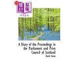 【中商海外直订】A Diary of the Proceedings in the Parilament and Pr