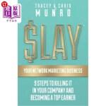 【中商海外直订】SLAY Your Network Marketing Business: 9 Steps To Ki