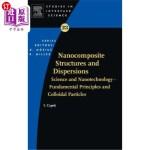 【中商海外直订】Nanocomposite Structures and Dispersions: Science a