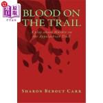【中商海外直订】Blood on the Trail: A Play about Murder on the Appa
