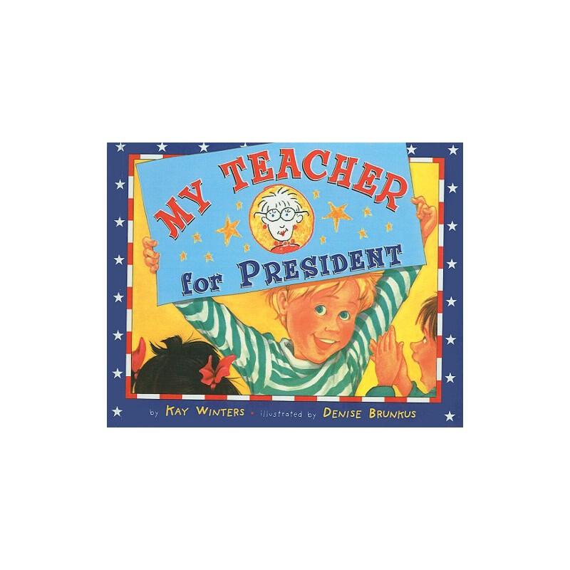 【预订】My Teacher for President 预订商品,需要1-3个月发货,非质量问题不接受退换货。