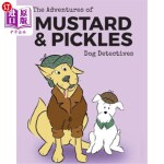 【中商海外直订】The Adventures of Mustard and Pickles, Dog Detectiv