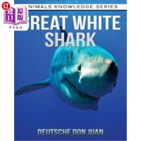 【中商海外直订】Great White Shark: Beautiful Pictures & Interesting