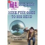 【中商海外直订】Mike Fink Goes to Big Bend