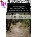【中商海外直订】The Phillippine Islands 1493-1803: Volume III 1569-
