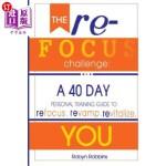 【中商海外直订】The Refocus Challenge: A 40 Day Personal Training G
