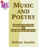 【中商海外直订】Music and Poetry: Essays Upon Some Aspects and Inte