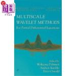 【中商海外直订】Multiscale Wavelet Methods for Partial Differential