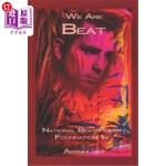 【中商海外直订】We Are BEAT: National Beat Poetry Foundation Anthol