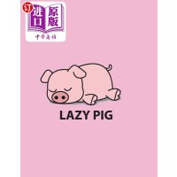 【中商海外直订】Lazy Pig: Lazy Pig on Pink Cover and Lined Pages, E