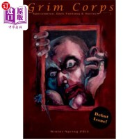 【中商海外直订】Grim Corps Magazine: Speculative, Dark Fantasy & Ho