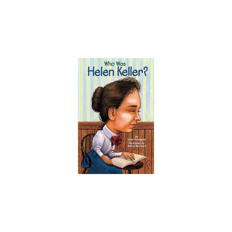 【预订】Who Was Helen Keller? 美国库房发货,通常付款后3-5周到货!
