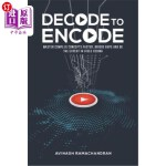 【中商海外直订】Decode to Encode: Master Complex Concepts Faster, B